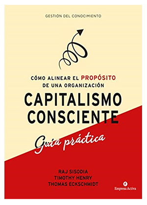 Capitalismo consciente guía práctica